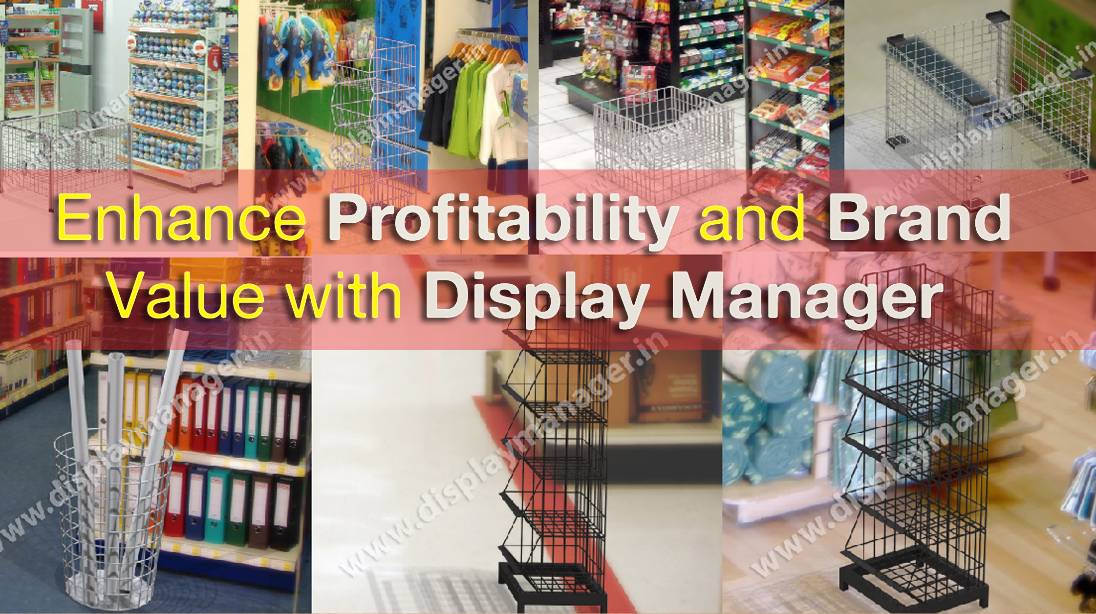 Enhance Profitability and Brand Value with Display Manager