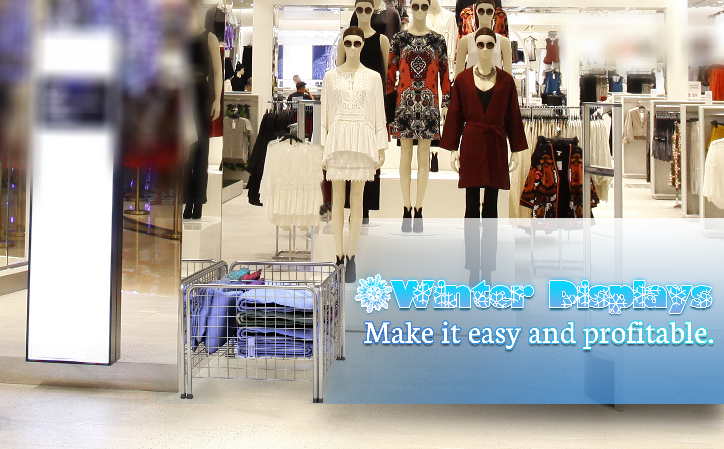Winter Displays-Make it easy and profitable.